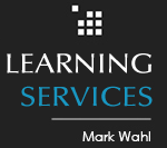 Mark Wahl Learning Services